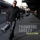 TROY 'TROMBONE SHORTY' ANDREWS Trombone Shorty Album Cover