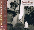 TSUYOSHI YAMAMOTO Gentle Blues album cover