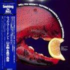 TSUYOSHI YAMAMOTO Tsuyoshi Yamamoto & Shingo Okudaira : Well You Needn't album cover