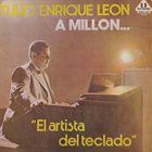 TULIO ENRIQUE LEÓN A Millon... album cover