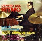 TULIO ENRIQUE LEÓN Dentro Del Ritmo album cover