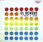 TULIO ENRIQUE LEÓN El Dengue Con album cover