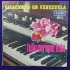 TULIO ENRIQUE LEÓN Vacaciones En Venezuela Vol 2 album cover