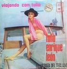 TULIO ENRIQUE LEÓN Viajando Con Tulio album cover