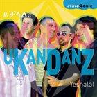 UKANDANZ Yetchalal album cover