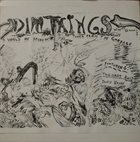 ULTERIOR LUX Dimthings With His Ulterior Lux Featuring: Taggart Reid And David Wayne : A World Of Segregation / Tunes From The Garbage album cover