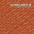 ULYSSES OWENS JR Onward and Upward album cover