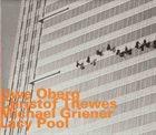UWE OBERG Uwe Oberg, Christof Thewes, Michael Griener : Lacy Pool album cover