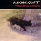 UWE OBERG Uwe Oberg Quartet : Nigglin' The Auer: Live At Nigglmühle album cover
