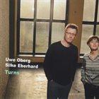 UWE OBERG Uwe Oberg / Silke Eberhard : Turns album cover
