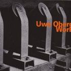 UWE OBERG Work album cover