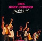 UZEB Uzeb / Didier Lockwood : Absolutely Live album cover
