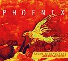 VASKO ATANASOVSKI Vasko Atanasovski  Adrabesa Quartet : Phoenix album cover