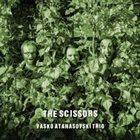 VASKO ATANASOVSKI Vasko Atanasovski Trio : The Scissors album cover
