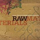 VIJAY IYER Vijay Iyer & Rudresh Mahanthappa : Raw Materials album cover