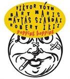 VIKTOR TÓTH Tóth / Maris / Szandai / Ikiz : popping bopping album cover