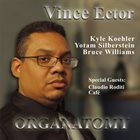 VINCENT ECTOR Organatomy album cover