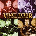 VINCENT ECTOR Rhythm Master album cover
