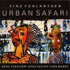 VINZ VONLANTHEN Urban Safari album cover