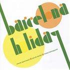 VINNIE SPERRAZZA Vinnie Sperrazza, Jacob Sacks, Masa Kamaguchi : Barcelona Holiday album cover