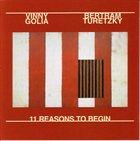 VINNY GOLIA 11 Reasons To Begin (with Bertram Turetzky) album cover