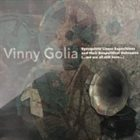 VINNY GOLIA Syncquistic Linear Explorations and their Geopolitical Outcomes album cover
