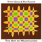 VINNY GOLIA The Art Of Negotiation (with Ken Filiano) album cover