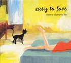 VLADIMIR SHAFRANOV Easy To Love album cover