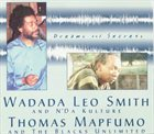 WADADA LEO SMITH Dreams and Secrets album cover