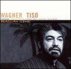 WAGNER TISO Brazilian Scenes album cover