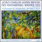 WAGNER TISO V. Lobos/A Floresta Do Amazonas album cover
