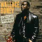 WALLACE RONEY No Room For Argument album cover