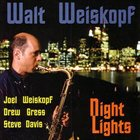WALT WEISKOPF Night Lights album cover