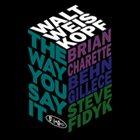 WALT WEISKOPF The Way You Say It album cover
