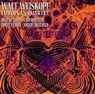 WALT WEISKOPF Walt Weiskopf European Quartet album cover