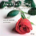WARREN BERNHARDT Amelia's Song album cover