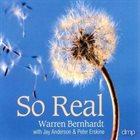 WARREN BERNHARDT So Real album cover
