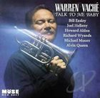 WARREN VACHÉ Talk To Me Baby album cover