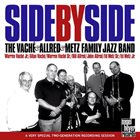 WARREN VACHÉ The Vaché & Allred & Metz Family Jazz Band - Side By Side album cover