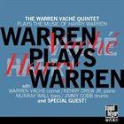 WARREN VACHÉ Warren Plays Warren: The Warren Vaché Quintet Plays the Music of Harry Warren album cover