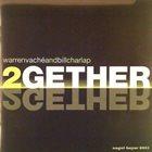 WARREN VACHÉ Warren Vaché Join Bill Charlap : 2Together album cover