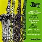 WAYNE ESCOFFERY Wayne Escoffery / Jimmy Greene / Stephen Riley / Don Braden : Jam Session, Vol. 30 album cover