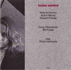WAYNE HORVITZ Todos Santos album cover
