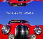 WAYNE KRANTZ Howie 61 album cover