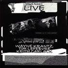 WAYNE KRANTZ Your Basic Live album cover