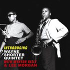WAYNE SHORTER Introducing Wayne Shorter Quintet With Wynton Kelly & Lee Morgan album cover