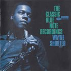 WAYNE SHORTER The Classic Blue Note Recordings album cover