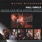 WAYNE WILKINSON Full Circle album cover