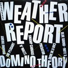 WEATHER REPORT Domino Theory album cover
