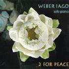 WEBER IAGO Weber Iago / Marc-Henri Cykiert : 2 for peace album cover